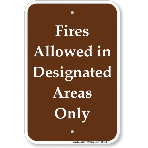 Fires In Designated Area Sign - Signs