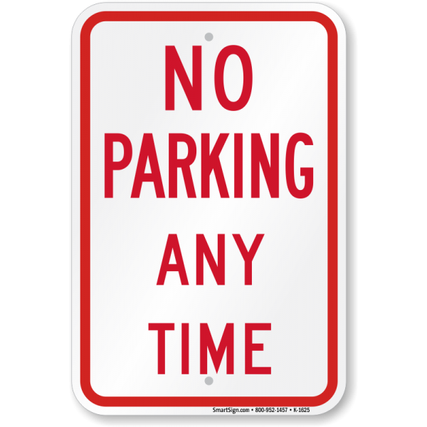 No Parking Sign - Signs